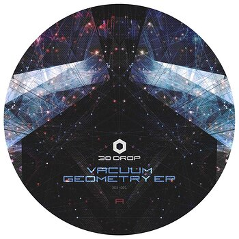 Cover art - 30 Drop: Vacuum Geometry EP