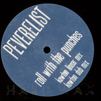 Cover art - Peverelist: Roll With The Punches - Kowton Remixes