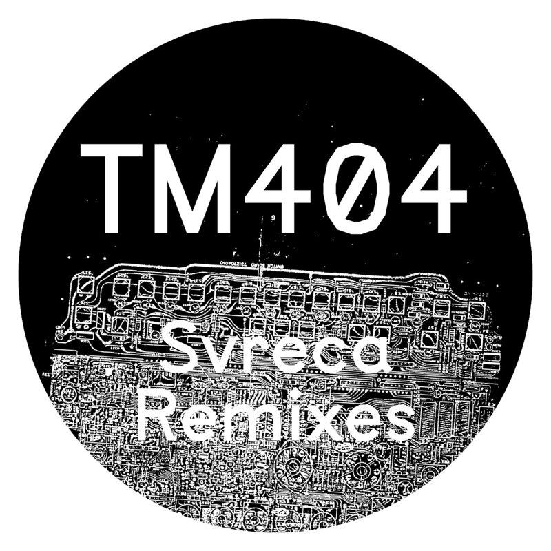 Cover art - TM404: Svreca Remixes