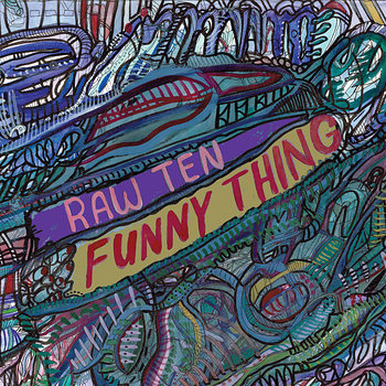 Cover art - Raw Ten: Funny Thing