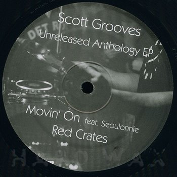 Cover art - Scott Grooves: Unreleased Anthology EP