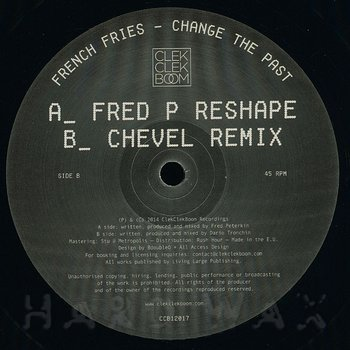 Cover art - French Fries: Change The Past Remixes