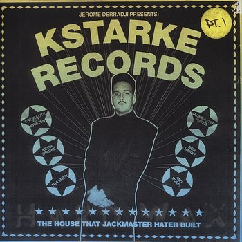 Cover art - Various Artists: Kstarke Records - The House That Jackmaster Hater Built (Part 1)
