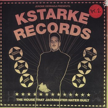 Cover art - Various Artists: Kstarke Records - The House That Jackmaster Hater Built (Part 2)