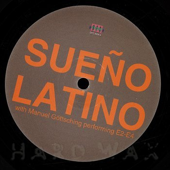 Cover art - Sueño Latino: Sueño Latino With Manuel Göttsching Performing E2-E4