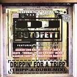 Cover art - DJ Sotofett: Drippin' For A Tripp