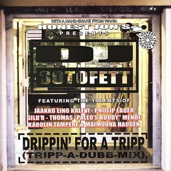 Cover art - DJ Sotofett: Drippin' For A Tripp