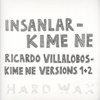 Cover art - Insanlar / Ricardo Villalobos: Kime Ne