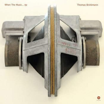 Cover art - Thomas Brinkmann: When The Music...