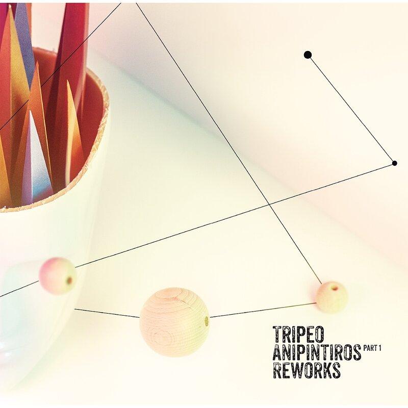 Cover art - Tripeo: Anipintiros Reworks Part I