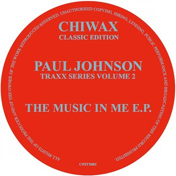 Cover art - Paul Johnson: Traxx Series Volume 2 - The Music In Me EP