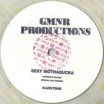 Cover art - GMNR Productions: Sexy Mothasucka