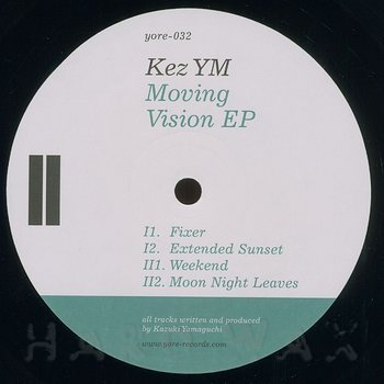 Cover art - Kez YM: Moving Vision EP