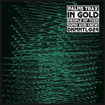 Cover art - Palms Trax: In Gold