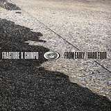 Cover art - Fracture X Chimpo: From Early