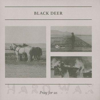 Cover art - Black Deer: Pray For Us