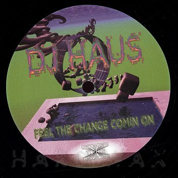 Cover art - DJ Haus: Feel The Change Comin On Remixes