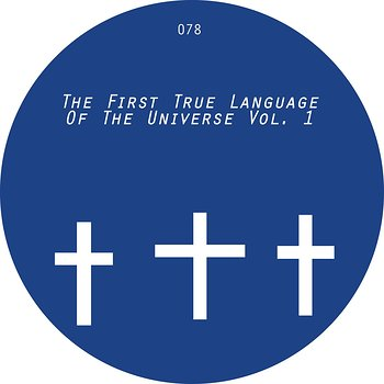 Cover art - Various Artists: The First True Language ... Vol. 1
