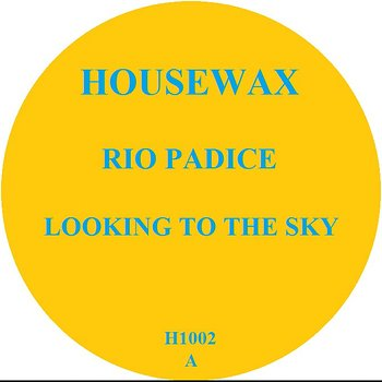 Cover art - Rio Padice: Looking To The Sky