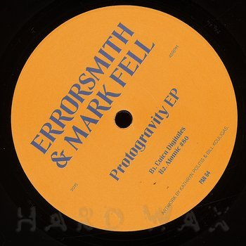 Cover art - Errorsmith & Mark Fell: Protogravity EP