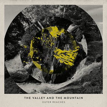 Cover art - The Valley & The Mountain: Outer Reaches