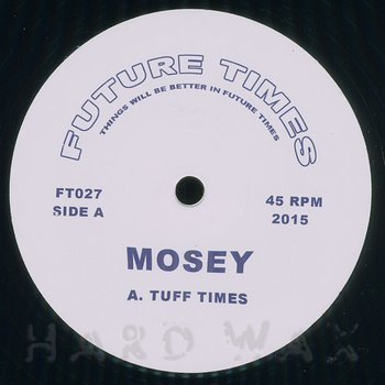 Cover art - Mosey: Tuff Times