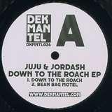 Cover art - Juju & Jordash: Down To The Roach EP