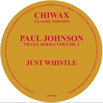 Cover art - Paul Johnson: Traxx Series Volume 3 - Just Whistle