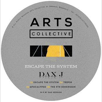 Cover art - Dax J: Escape The System