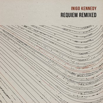 Cover art - Inigo Kennedy: Requiem Remixed
