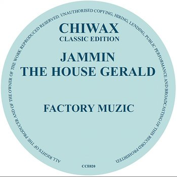 Cover art - Jammin The House Gerald: Factory Muzic