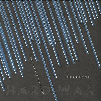 Cover art - Kerridge: Sonic Instruments Of War