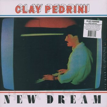 Cover art - Clay Pedrini: New Dream