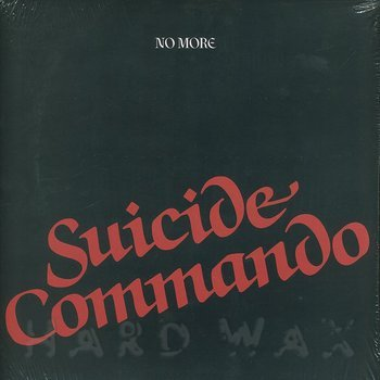 Cover NO MORE - Suicide Commando