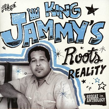 Cover art - Various Artists: King Jammy's Roots Reality