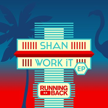 Cover art - Shan: Work It EP
