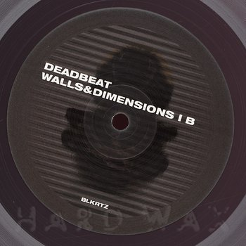 Cover art - Deadbeat: Walls And Dimensions 1