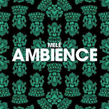 Cover art - Melé: Ambience