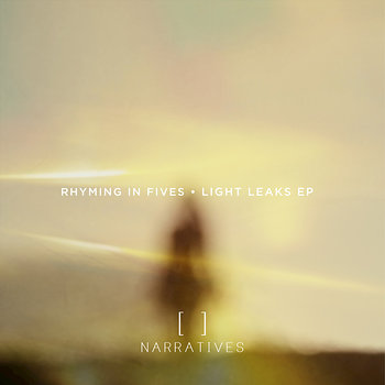 Cover art - Rhyming In Fives: Light Leaks EP