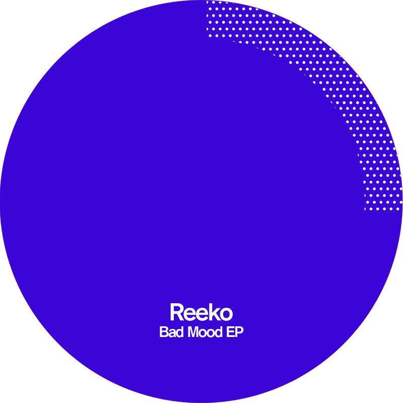 Cover art - Reeko: Bad Mood EP