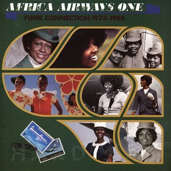 Cover art - Various Artists: Africa Airways One (Funk Connection 1973-1980)