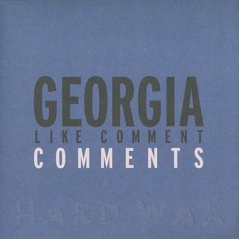 Cover art - Georgia: Like Comment Comments