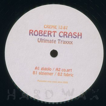 Cover art - Robert Crash: Ultimate Traxxx