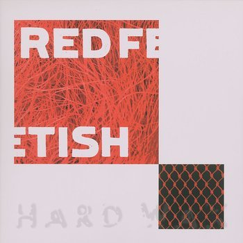 Cover art - Red Fetish: A Derangement Of Synapses