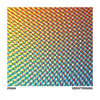 Cover art - Ipman: Depatterning