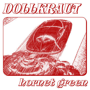 Cover art - Dollkraut: Hornet Green