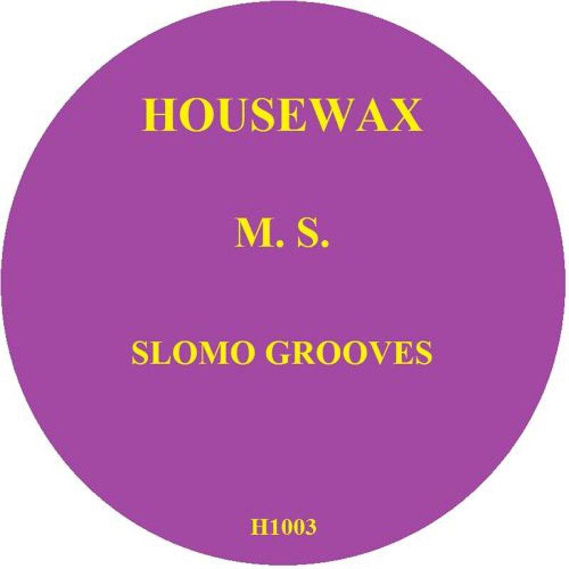 Cover art - M.S.: Slomo Grooves