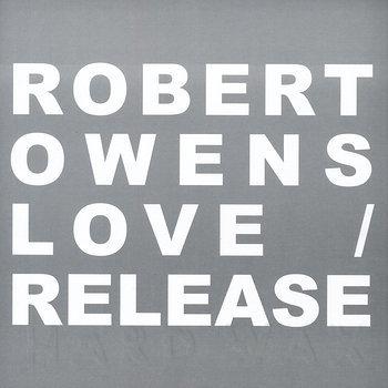 Cover art - Robert Owens: Love / Release