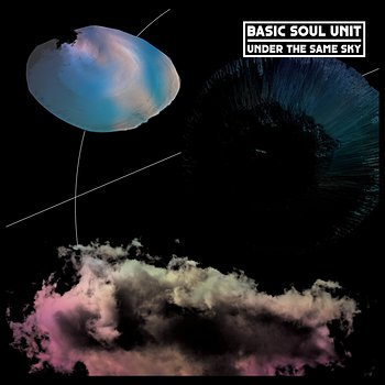 Cover art - Basic Soul Unit: Under The Same Sky