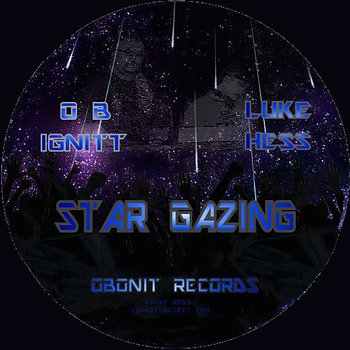 Cover art - OB Ignitt & Luke Hess: Star Gazing